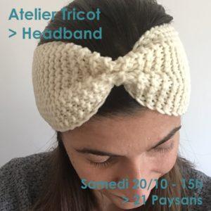 Atelier Tricot / Mon 1er headband @ 21 Paysans