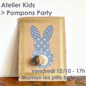 Atelier Kids / Pompon Party @ Maman les ptits bateaux