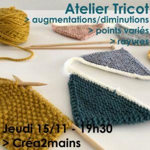 Atelier Tricot - Séance 2/3 @ Créa2mains