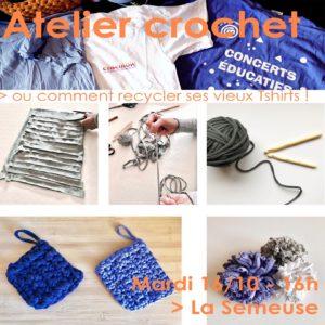 Atelier Crochet / Recyclons nos vieux Tshirts! @ La Semeuse